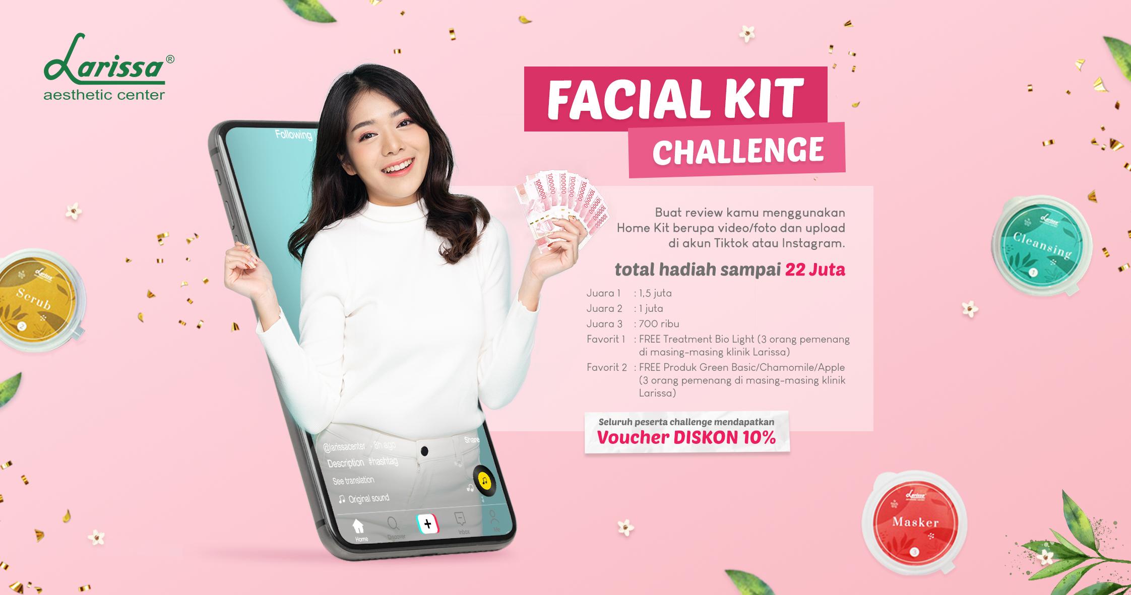 Wajib Ikutan, Facial Kit Challenge Larissa 2021!